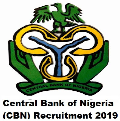 Central Bank of Nigeria (CBN) Recruitment 2019