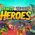 Download Plants VS Zombies Heroes Mod APK v1.14.13 Full Hack (Unlimited Sun)