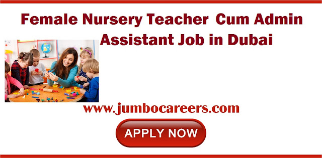 Nursery Teacher cum Admin Job in Dubai