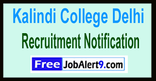 Kalindi College Delhi Recruitment Notification 2017 Last Date 12-06-2017