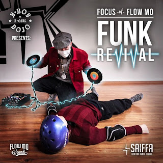 Focus & BBoyDojo.com present: The Funk Revival (2016)