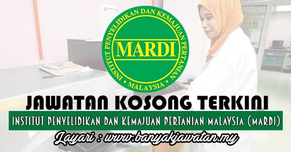 Jawatan Kosong 2017 di Institut Penyelidikan Dan Kemajuan Pertanian Malaysia (MARDI) www.banyakjawatan.my