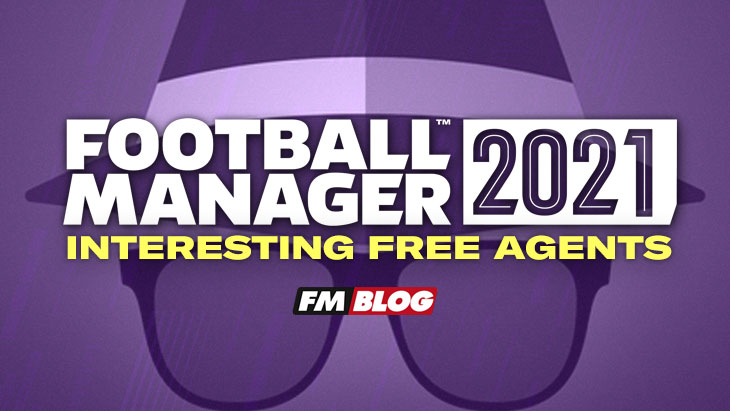 Interesting Football Manager 2021 free agents