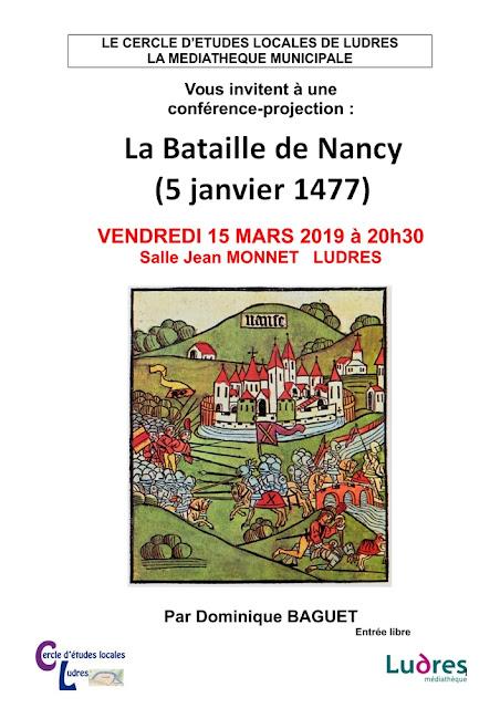 """LUDRES (54) - Conférence """"La Bataille de Nancy"""" (15 mars 2019)"""