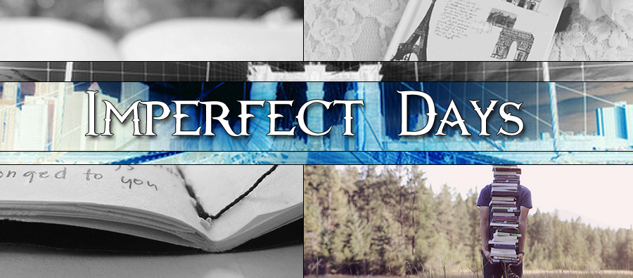 Imperfect Days
