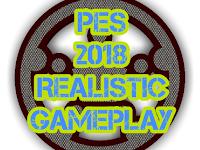 PES 2018 Realistic Gameplay dari Nesa24