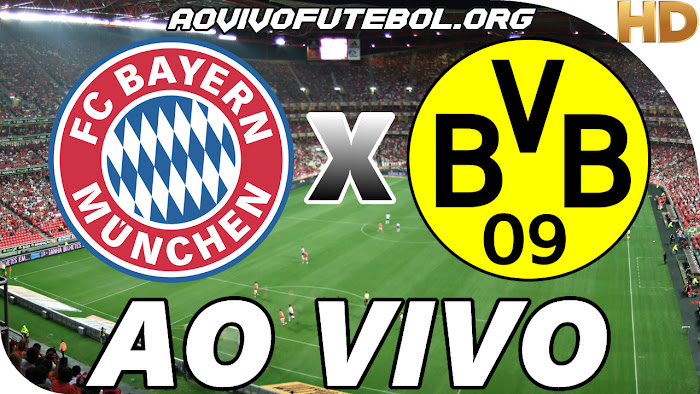 Assistir Bayern de Munique x Borussia Dortmund em HD