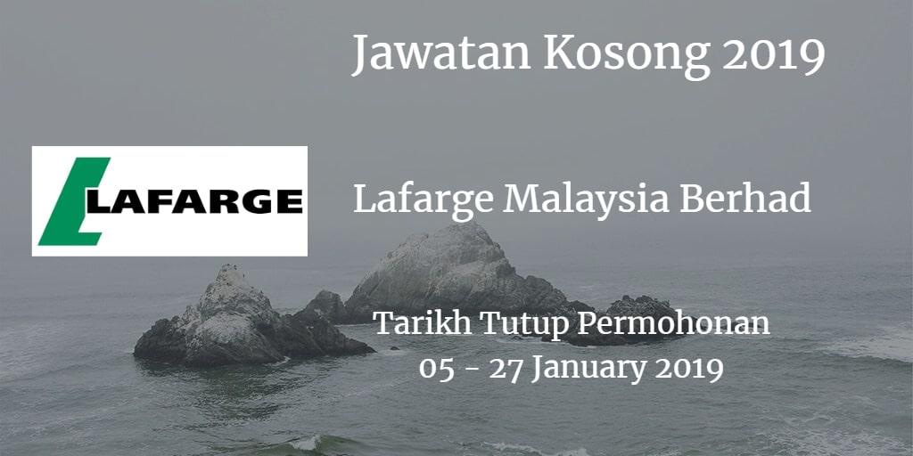 Jawatan Kosong Lafarge Malaysia Berhad 05 - 27 January 2019