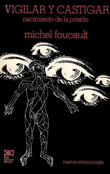 Libro online: Vigilar y Castigar (M. Foucault)
