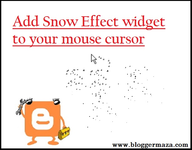 add-snow-fall-effect-gadget-to-mouse-cursor-of-blogger-blog