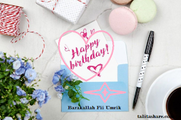 Kumpulan Ucapan Ulang Tahun dalam Islam yang lucu dan Bijak