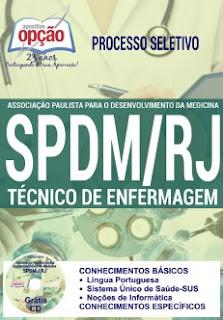 Apostila Concurso SPDM-RJ 2016 - Técnico de Enfermagem.