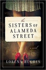 https://www.goodreads.com/book/show/31213198-the-sisters-of-alameda-street?ac=1&from_search=true