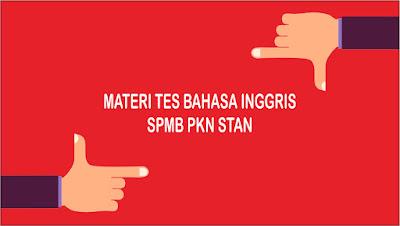 Materi Tes Bahasa Inggris (TBI) yang Sering Keluar SPMB PKN STAN