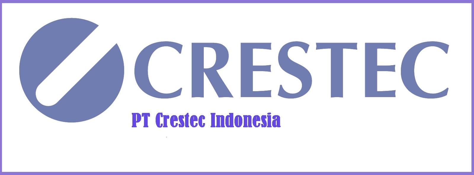 Lowongan Kerja PT Crestec Indonesia Bekasi West Java Terbaru
