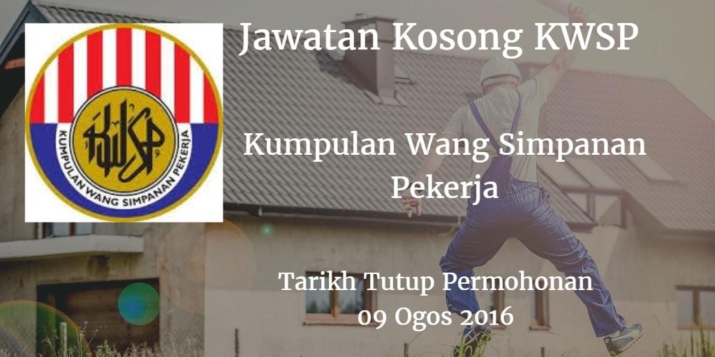 Jawatan Kosong KWSP 09 Ogos 2016