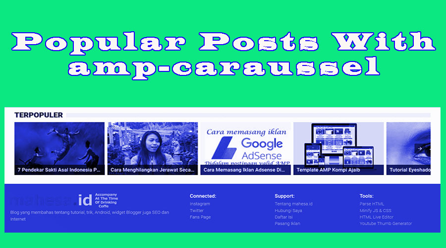 Cara Membuat Popular Posts Efect Slide Valid AMP