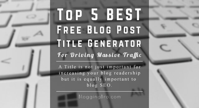 Top-5-Best-Blog-Post-Title-Generators
