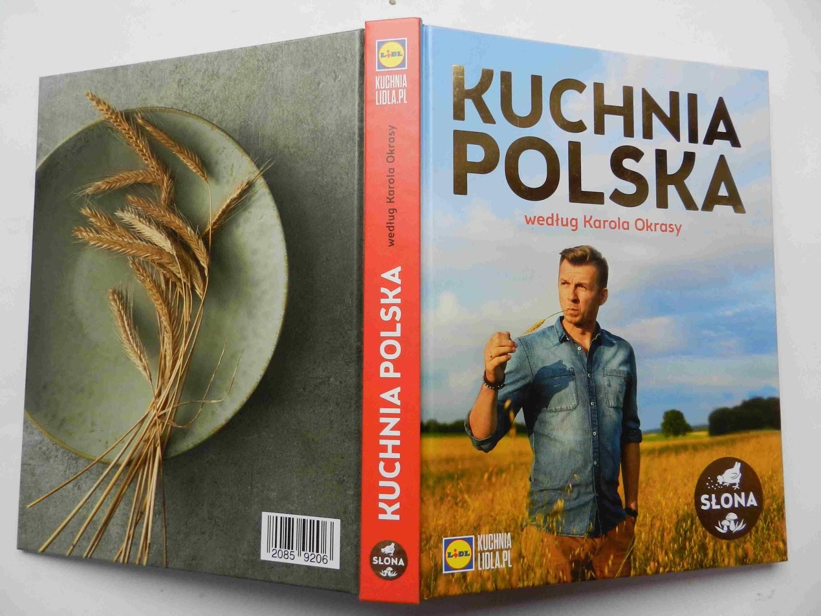 Kuchnia Polska Wedlug Karola Okrasy Promocja W Lidlu Dodatki W