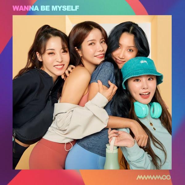 MAMAMOO - Wanna Be Myself