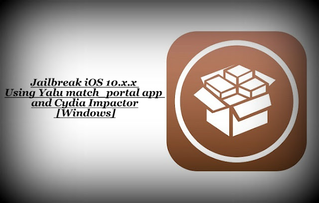 To jailbreak iOS 10, iOS 10.1, iOS 10.1.1, you need the 'Yalu + match_portal' .ipa file and Cydia Impactor and has only been tested to support the iPhone 7 and iPhone 7 Plus