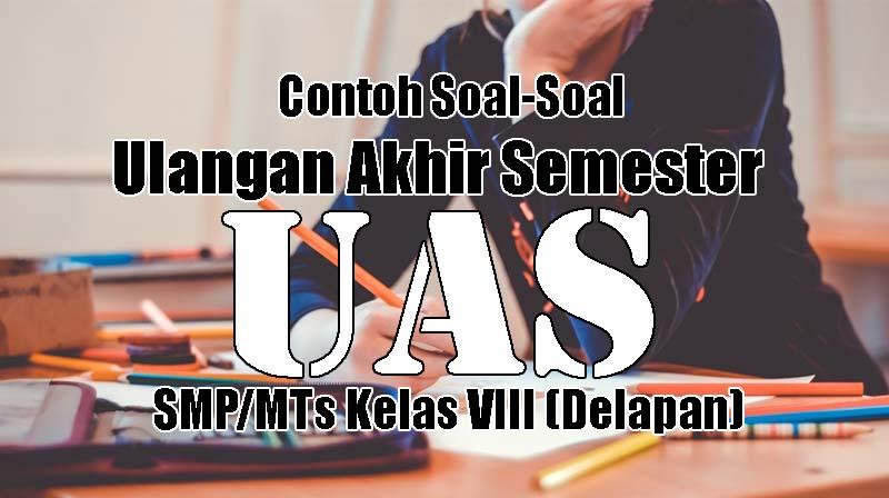 Soal PAS Bahasa Indonesia Kelas 8 Kurikulum 2013