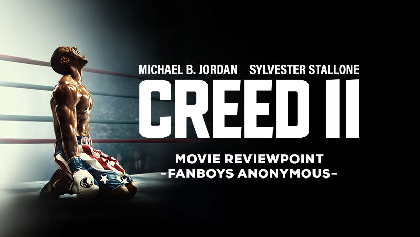 movie review Creed II podcast
