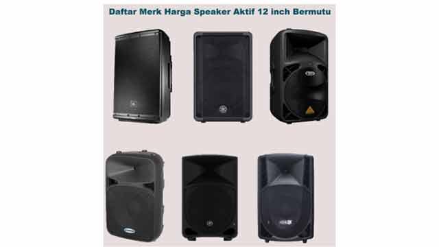 Harga Speaker Aktif 12 inch Bagus