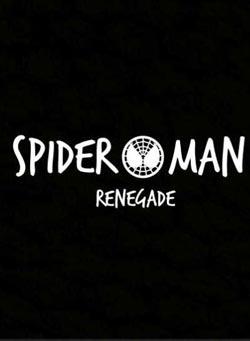 Spider-Man: Renegade (2017)