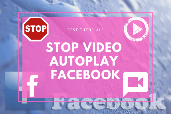 Stop Autoplay On Facebook<br/>