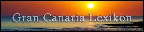 http://www.gran-canaria-lexikon.de/