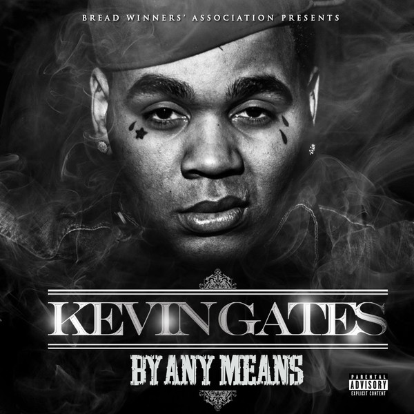 Kevin Gates - By Any Means Cover