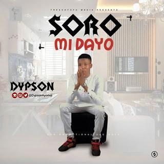 Music: Dypson – Soromidayo