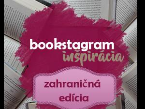 10 zahraničných bookstagramov plných inšpirácie