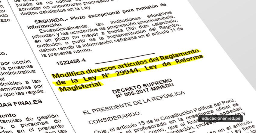 MINEDU Modifica diversos artículos del Reglamento de la Ley de Reforma Magisterial - LRM (D. S. Nº 005-2017-MINEDU) www.minedu.gob.pe