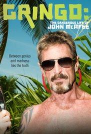 Watch Gringo: The Dangerous Life of John McAfee Online Free Putlocker