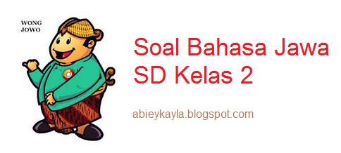 Soal PTS Bahasa Jawa Kelas 2 SD Semester 1