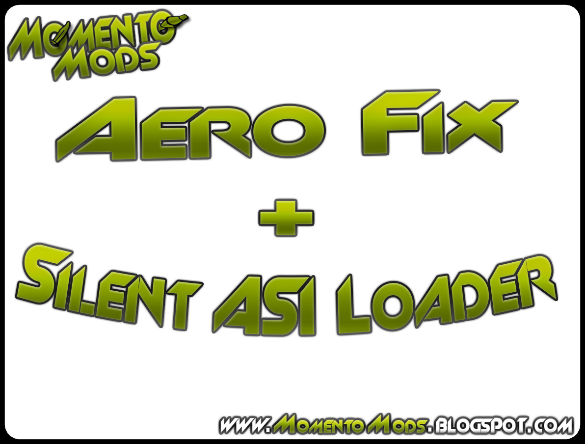 GTA SA - Aero Fix + Silent ASI Loader | Momento Mods - Mods