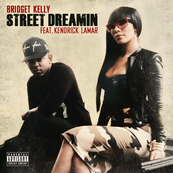 Bridget Kelly - Street Dreamin (feat. Kendrick Lamar) - Single  in Genre: R&B/Soul Cover