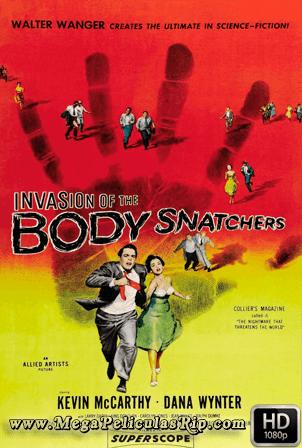 La Invasion De Los Usurpadores De Cuerpos (1956)  [1080p] [Castellano-Ingles] [MEGA]