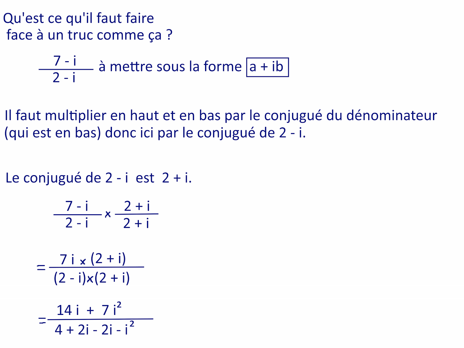 Notreus Comment Mettre Un Nombre Complexe Sous La Forme A Ib Sous Forme Algebrique