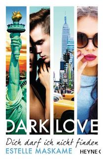 http://www.randomhouse.de/Paperback/DARK-LOVE-Dich-darf-ich-nicht-finden/Estelle-Maskame/Heyne/e495218.rhd