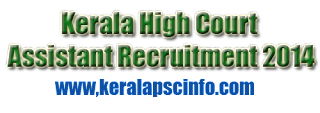 High Court of Kerala Online applications are invited from qualified Indian citizens for appointment to the post of ASSISTANT. Candidates shall apply online through the official website www.hckrecruitment.nic