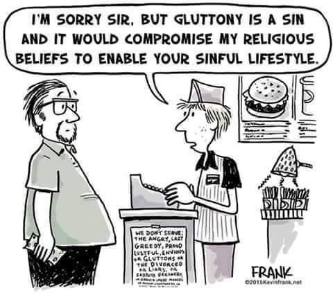 Funny Gluttony Is A Sin Religious Protest