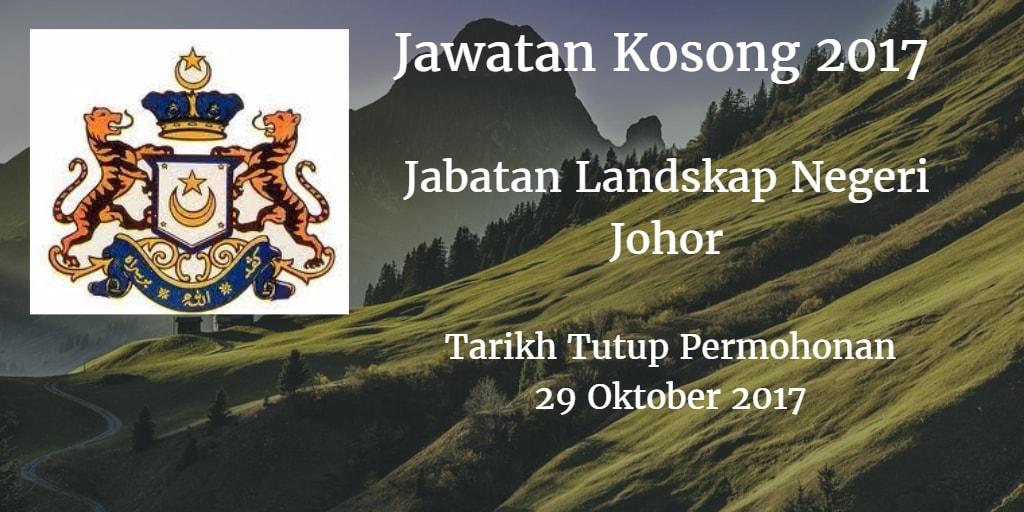 Jawatan Kosong Jabatan Landskap Negeri Johor 29 Oktober 2017