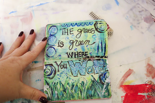 The Grass is Green -- Art Journal