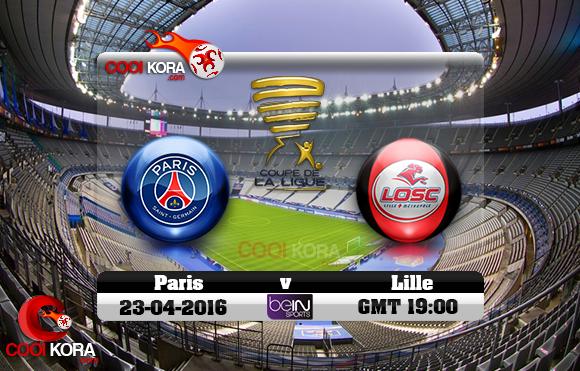 مشاهدة مباراة باريس سان جيرمان وليل اليوم 23-4-2016 في نهائي كأس الرابطة الفرنسية