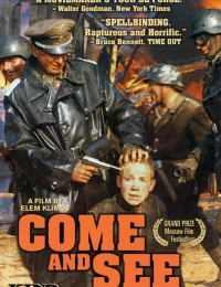 Come and See | Bmovies