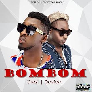 Orezi ft. Davido – Bombom