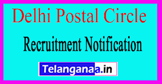 Delhi Postal Circle Recruitment Notification 2017